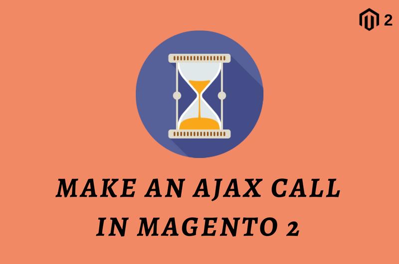 How to Make an Ajax Call in Magento 2 Module - CodextBlog