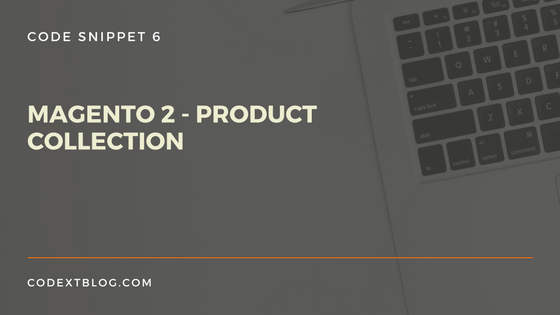 Magento 2 Product Collection