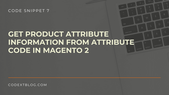 get_product_attribute_information_magento_2
