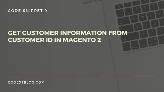 customer_information_magento_2