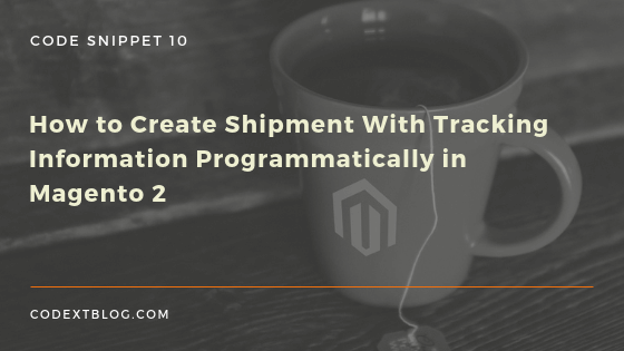 How to Create Shipment With Tracking Information