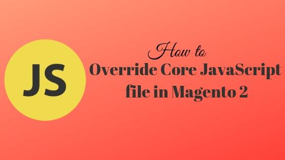 override_core_javascript_magento2