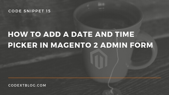 Magento 2 date and time picker