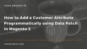 add_customer_attribute_programmatically_data_patch_magento_2_new