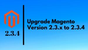 magento2_2.3.x_upgrade_2.3.4