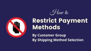 restrict_payment_methods