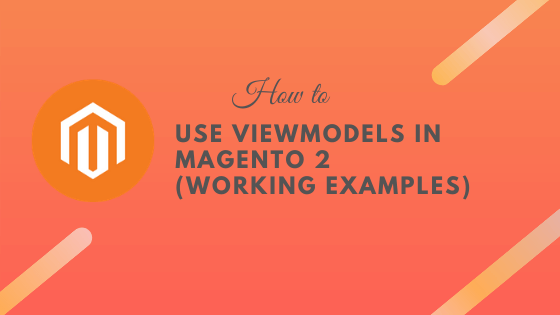 viewmodels-magento-2